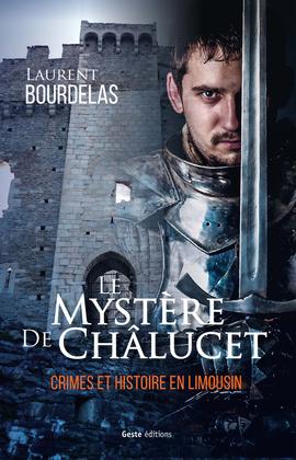Le mystère de Chalucet