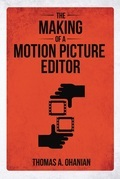 The Making of a Motion Picture Editor