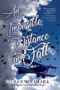 An Impossible Distance to Fall