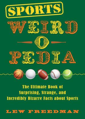 Sports Weird-o-Pedia