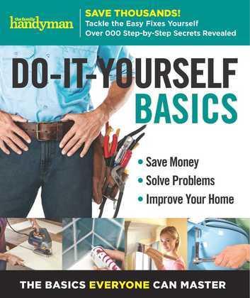 Family Handyman Do-It-Yourself Basics Volume 2