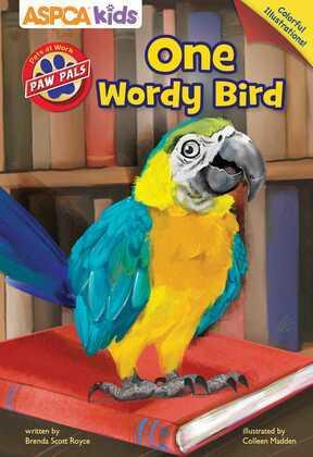 ASPCA PAW Pals: One Wordy Bird