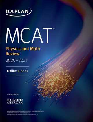 MCAT Physics and Math Review 2020-2021