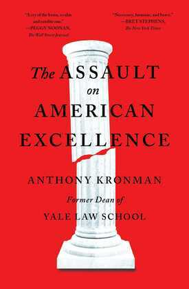 The Assault on American Excellence
