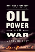 Oil, Power, and War