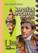 Napoléon apocryphe 1812-1832