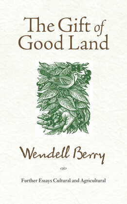 The Gift of Good Land