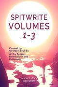 Spitwrite Volumes 1-3