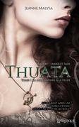 Thuata - Saison 1 : Anaïs & Iain, tome 1