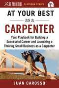 At Your Best as a Carpenter