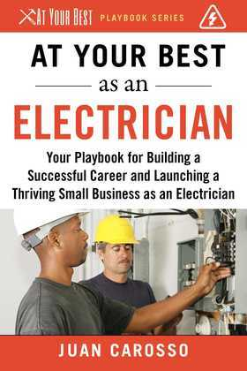 At Your Best as an Electrician