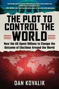 The Plot to Control the World