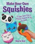 Make Your Own Squishies