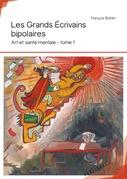 Les Grands Écrivains bipolaires