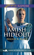 Amish Hideout (Mills & Boon Love Inspired Suspense) (Amish Witness Protection, Book 1)