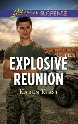 Explosive Reunion (Mills & Boon Love Inspired Suspense)