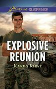Explosive Reunion (Mills & Boon Love Inspired Suspense)