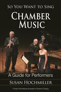 So You Want to Sing Chamber Music