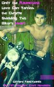 Only the Raunchiest Love Can Tarnish the Chrome Shielding This Biker's Heart