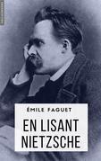 En lisant Nietzsche