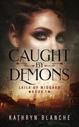 Caught by Demons