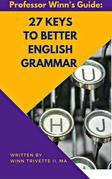 27 Keys to Better English Grammar