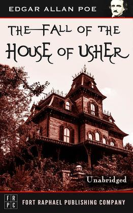 The Fall of the House of Usher - Unabridged