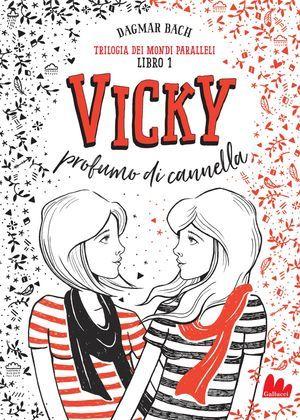 Vicky profumo di cannella