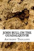 John Bull  on the Guadalqivir