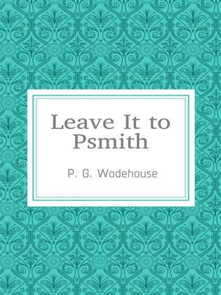 Leave It to Psmith