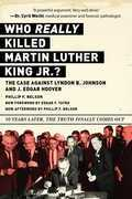 Who REALLY Killed Martin Luther King Jr.?