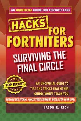 Fortnite Battle Royale Hacks: Surviving the Final Circle