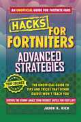 Hacks for Fortniters: Advanced Strategies