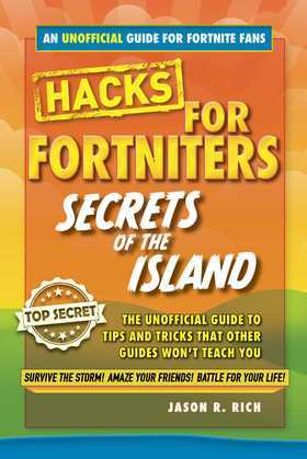 Hacks for Fortniters: Secrets of the Island