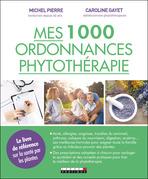 Mes 1 000 ordonnances phytothérapie