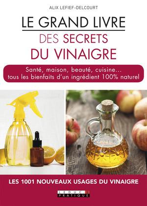 Le grand livre des secrets du vinaigre