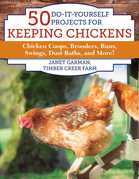 50 Do-It-Yourself Projects for Keeping Chickens