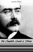 Rudyard Kipling: The Complete Novels and Stories (Kim, The Phantom Rickshaw, The Jungle Book, Just So Stories...)