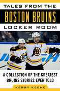 Tales from the Boston Bruins Locker Room