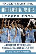 Tales from the North Carolina Tar Heels Locker Room