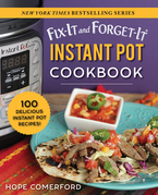 Fix-It and Forget-It Instant Pot Cookbook
