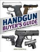 Handgun Buyer's Guide