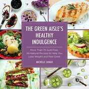 The Green Aisle's Healthy Indulgence