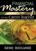 Financial Mastery for the Career Teacher