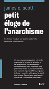 Petit éloge de l'anarchisme