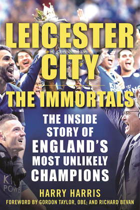 Leicester City: The Immortals