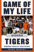 Game of My Life Auburn Tigers