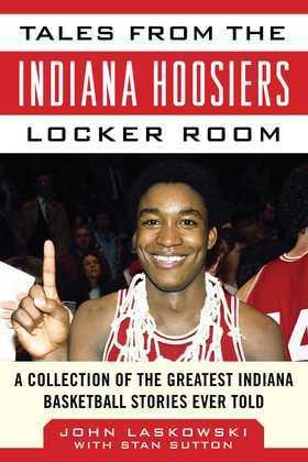 Tales from the Indiana Hoosiers Locker Room