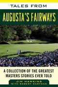 Tales from Augusta's Fairways