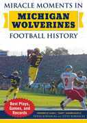 Miracle Moments in Michigan Wolverines Football History